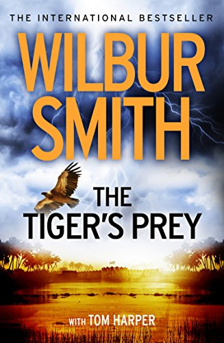 The Tiger's Prey (English Edition) por Wilbur Smith