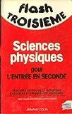 Sciences physiques pour l'entree en 2eme
