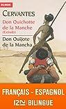 Bilingue français-espagnol : Don Quichotte de la Manche (extraits) - Don Quijote de la Mancha par Cervantes