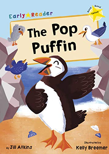 The Pop Puffin (Yellow Early Reader) (Yellow Band)