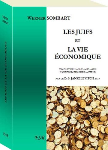 Les juifs et la vie économique par Werner Sombart
