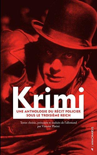 Krimi: Une anthologie du récit policier sous le troisième Reich (Fictions)