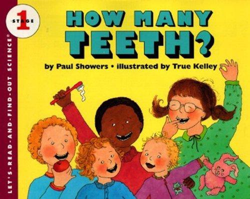 How Many Teeth?: Let's-Read-And-Find-Out Science 1 (Let's-Read-And-Find-Out Science: Stage 1 (Paperback)) por Paul Showers
