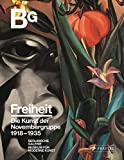 Freiheit: Die Kunst der Novembergruppe 1918-1935 -