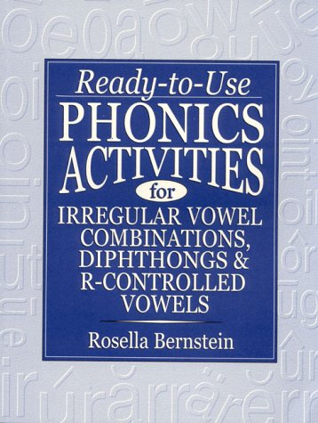 Ready-To-Use Phonics Activities for Irregular Vowel Combinations, Diphthongs and R-Controlled Vowels
