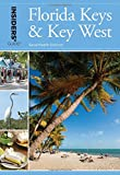 Insiders' Guide (R) to Florida Keys & Key West
