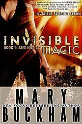 INVISIBLE MAGIC BOOK ONE: ALEX NOZIAK (Alex Noziak Novels 1) (English Edition)