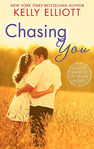 Chasing You (Love Wanted in Texas)