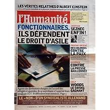 HUMANITE [No 18865] du 12/04/2005 - LES VERITES RELATIVES D'ALBERT EINSTEIN FONCTIONNAIRES - ILS DEFENDENT LE DROIT D'ASILE LE NON D'UN SYNDICALISTE ALLEMAND POUR L'EUROPE SOCIAL - HORST SCHMITTHENNER JUSTICE - SEZNEC ENFIN LA REVISION DU DOSSIER PROCHE-ORIENT - DES COLONIES CONTRE LA PAIX - RENCONTRE SHARON- BUSH ALGERIE - CONTRE LA PRESSE BAILLONNEE GOLF - WOODS GAGNANT