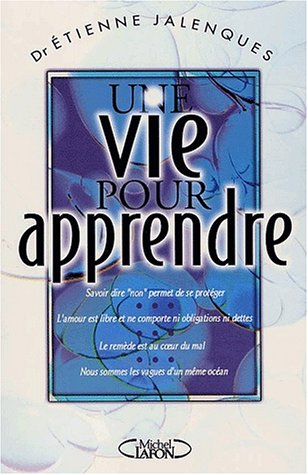 VIE POUR APPRENDRE par Étienne Jalenques