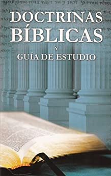 Doctrinas Bíblicas y Guía de Estudio de [Bernard, David K.]