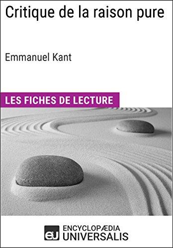 Critique de la raison pure d'Emmanuel Kant: Les Fiches de lecture d'Universalis