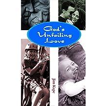 God's Unfailing Love (English Edition)