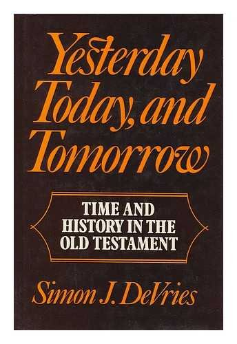 yesterday-today-and-tomorrow-time-and-history-in-the-old-testament