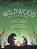 Wildwood 3: Der verzauberte Prinz: Roman (Die Wildwood-Chroniken)