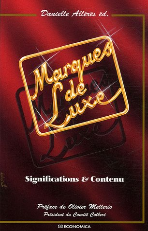 Marques de Luxe : Significations & Contenu