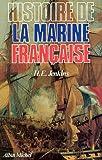 Telecharger Livres Histoire de la marine francaise Des origines a nos jours (PDF,EPUB,MOBI) gratuits en Francaise