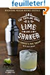 The Tippling Bros. A Lime and a Shake...