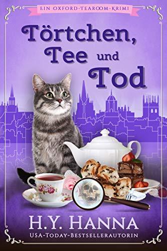 Törtchen, Tee und Tod (Ein Oxford-Tearoom-Krimi 1)