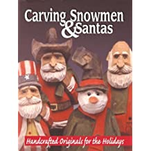 Hand Carving Snowmen & Santas: Handcrafted Originals for the Holidays by Mike Shipley (2000-10-10)