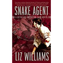 Snake Agent: The Detective Inspector Chen Novels, Book One