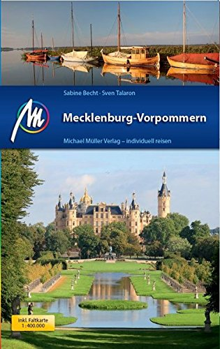 Mecklenburg-Vorpommern: Reiseführer mit vielen praktischen Tipps.