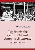 Tagebuch der Gespräche mit Ramana Maharshi: 16.3.1945 - 4.1.1947