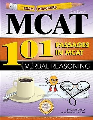 [( Examkrackers 101 Passages in MCAT Verbal Reasoning (Examkrackers) By Orsay, David ( Author ) Paperback Jan - 2008)] Paperback