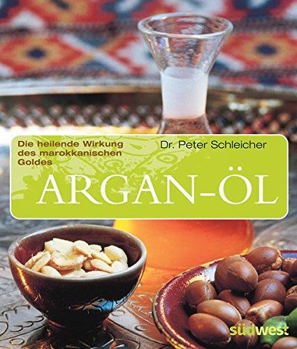 Argan-Öl: Die heilende Wirkung des marokkanischen Goldes