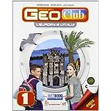 Geoclub plus. Con Multibook-Regioni italiane. Con e-book. Con espansione online. Per la Scuola media: 1