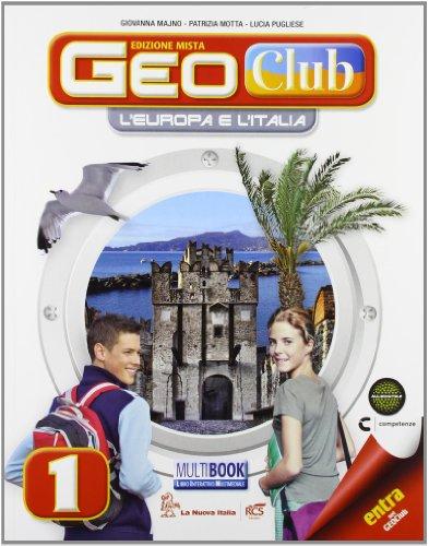 Geoclub plus. Con Multibook-Regioni italiane. Per la Scuola media. Con e-book. Con espansione online: 1