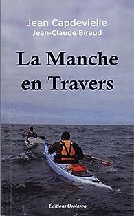 La Manche en travers par Jean Capdevielle
