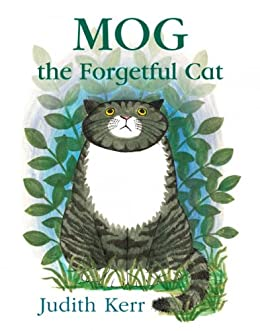 Mog the Forgetful Cat by [Kerr, Judith]