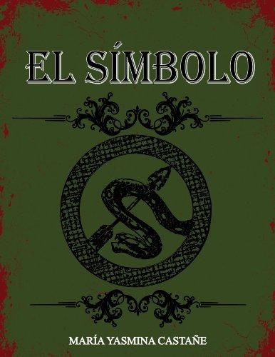 El Símbolo por María Yasmina Castañé Sanz