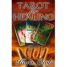 Tarot for Healing: Volume 1