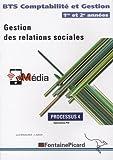 Gestion des relations sociales BTS Comptabilité et Gestion 1re et 2e années - Processus 4, Application PGI