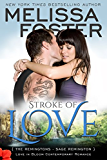 Stroke of Love (Love in Bloom: The Remingtons, Book 2)