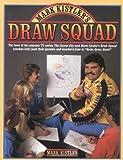 Mark Kistler's Draw Squad by Kistler, Mark unknown Edition [Paperback(1988)]