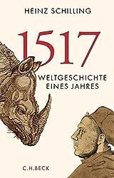 1517: Weltgeschichte eines Jahres