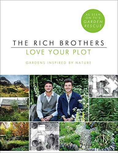 Love Your Plot: Gardens Inspired by Nature