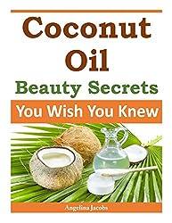 Coconut Oil Beauty Secrets: You Wish You Knew