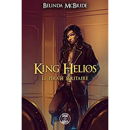 King Helios - 2 : Le pirate solitaire: King Helios -2 (Collection Y)