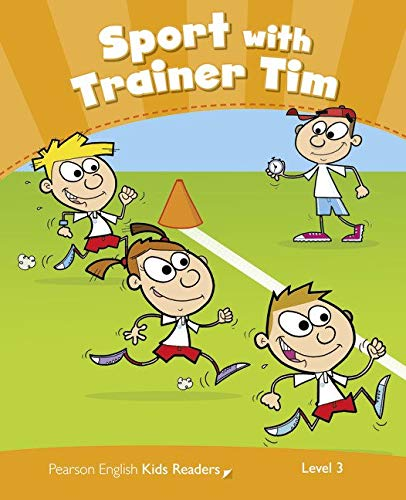 Penguin Kids 3 Sport With Trainer Tim Reader CLIL (Pearson English Kids Readers) - 9781408288313 (Penguin Kids Level 3)