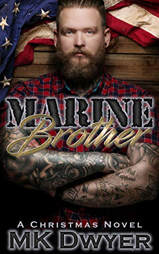 (Marine Brother: A Christmas Novel (Melrose Lane Book 2) (English Edition))