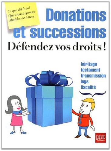 Donations et successions, défendez vos droits ! par Agnès Chambraud
