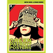 Green Patriot Posters: Images for a New Activism by Michael Bierut (2010-11-30)