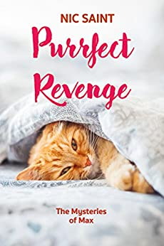 Purrfect Revenge (The Mysteries of Max Book 3) by [Saint, Nic]