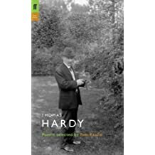 Thomas Hardy: Poems Selected by Tom Paulin (Poet to Poet): Written by Thomas Hardy, 2005 Edition, (Poet to Poet) Publisher: Faber & Faber [Paperback]