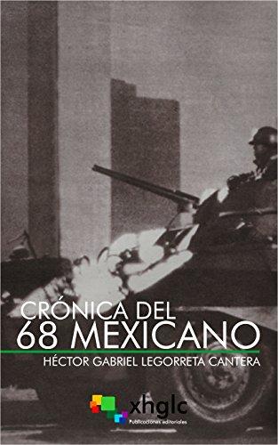 Descargar Crónica del 68 mexicano PDF Gratis