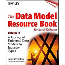 The Data Model Resource Book, Revised Edition, Vol Universal Data Models by Industry Types Revised edition V 2 +CD